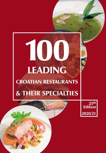 Prelistaj 100 Leading Croatian Restaurantes and Their Specialities online